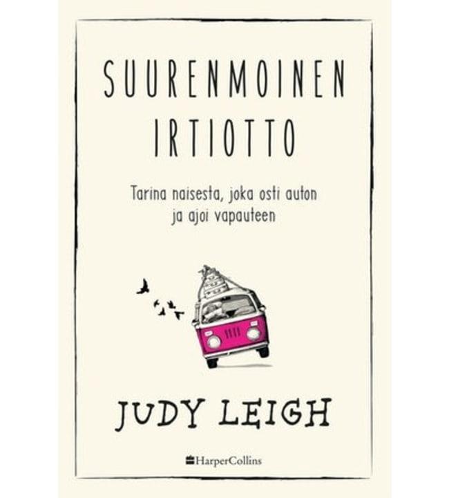 Judy Leigh: Suurenmoinen irtiotto pokkari