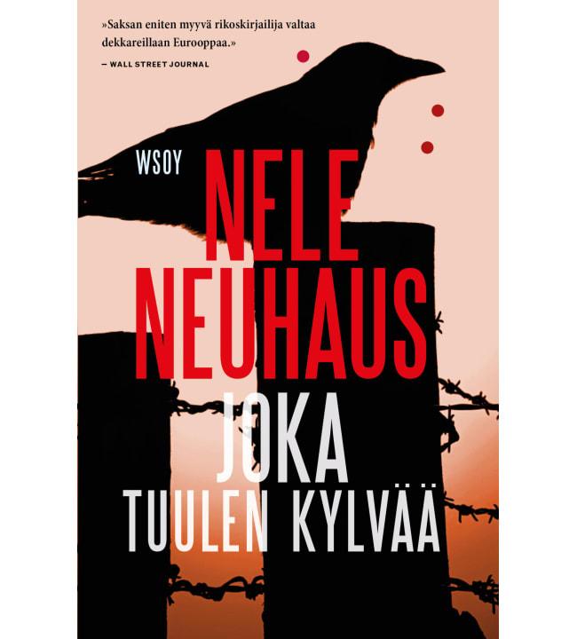 Nele Neuhaus: Joka tuulen kylvää