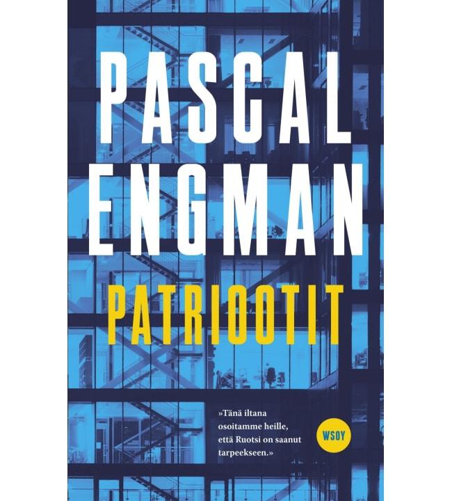 Pascal Engman: Patriootit