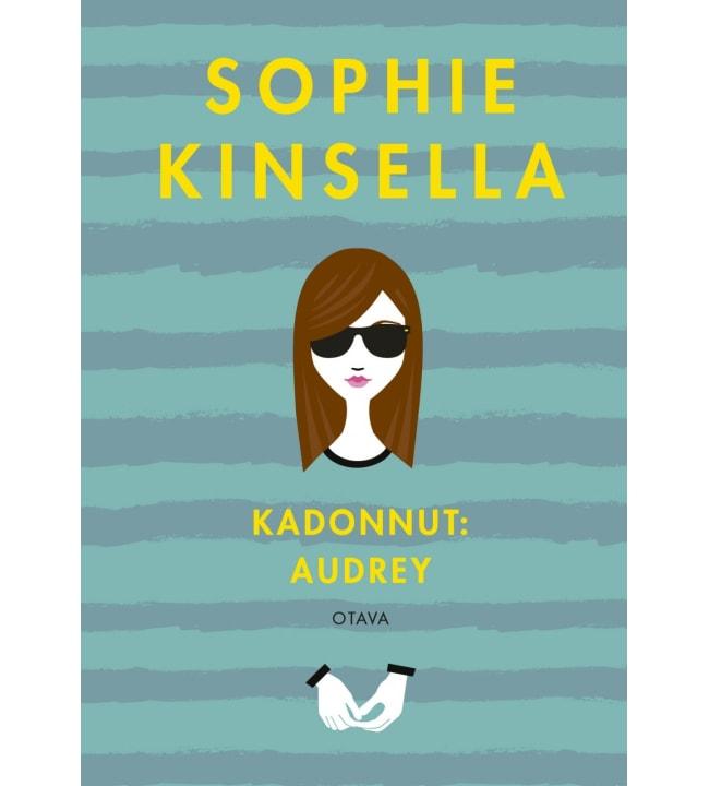 Sophie Kinsella: Kadonnut. Audrey
