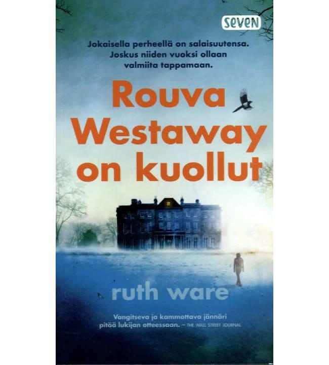 Ruth Ware: Rouva Westaway on kuollut pokkari