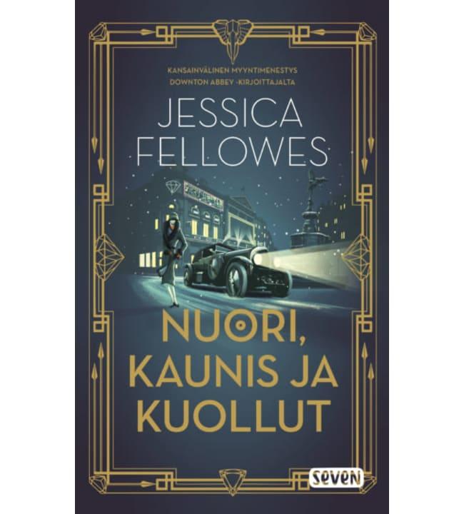 Jessica Fellowes: Nuori, Kaunis ja kuollut pokkari