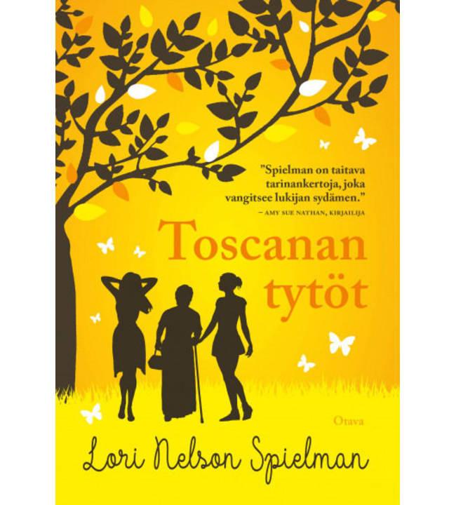 Lori Nelson Spielman: Toscanan tytöt pokkari
