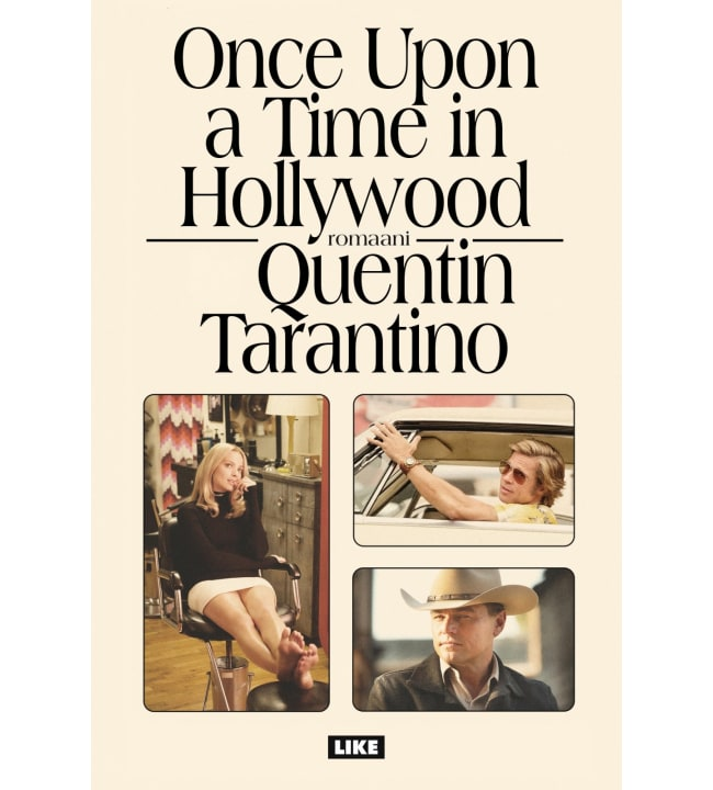 Quentin Tarantino: Once upon a time in Hollywood