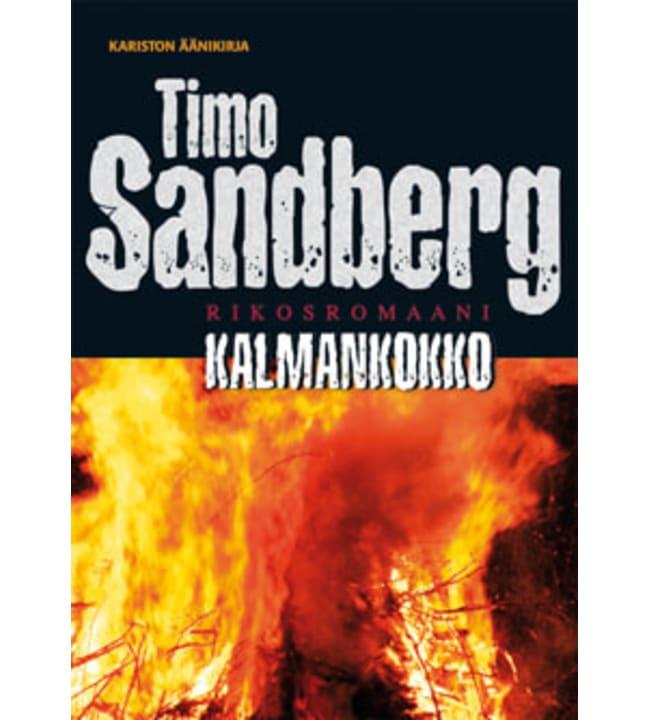 Timo Sandberg: Kalmankokko - rikosromaani äänikirja