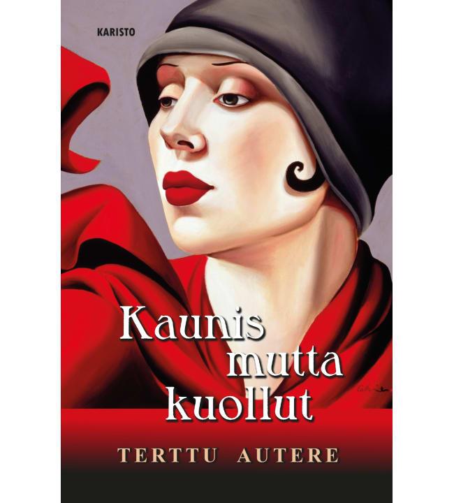 Terttu Autere: Kaunis mutta kuollut