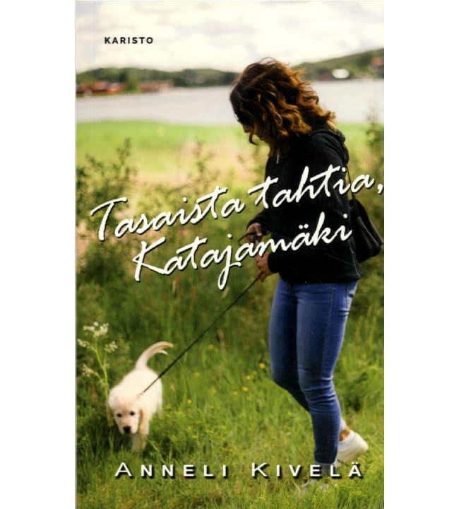 Anneli Kivelä: Tasaista tahtia, Katajamäki pokkari