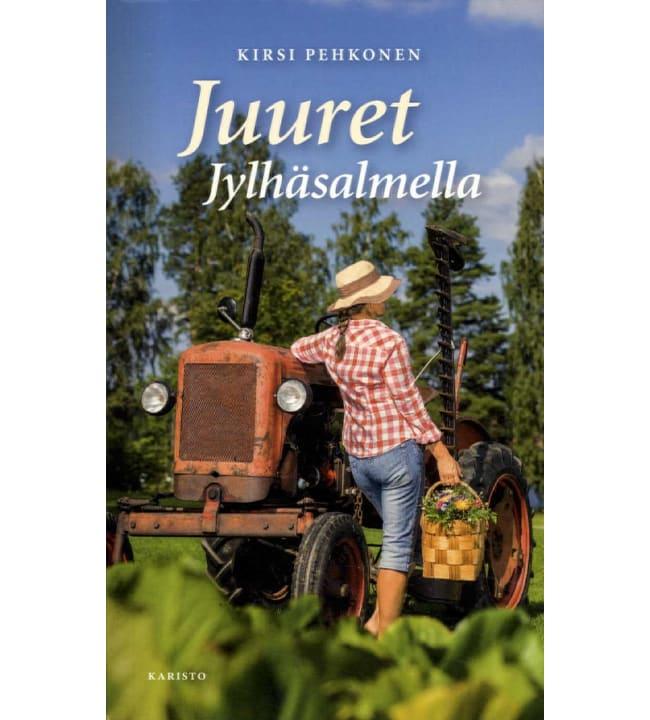 Kirsi Pehkonen: Juuret Jylhäsalmella pokkari