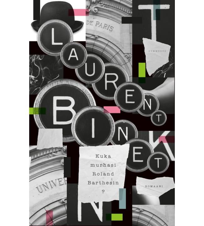 Laurent Binet: Kuka murhasi Roland Barthesin