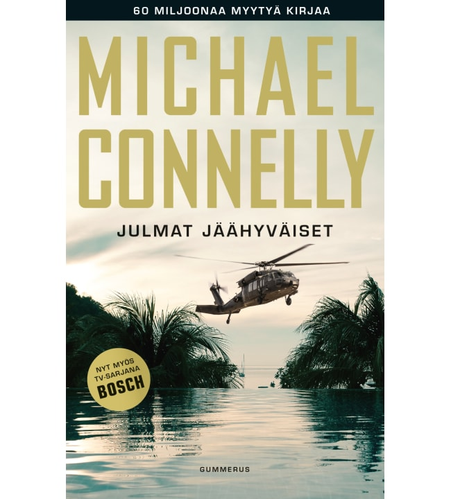 Michael Connelly: Julmat jäähyväiset