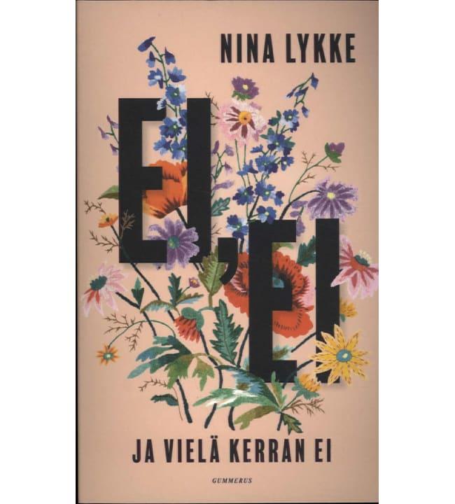 Nina Lykke: Ei, ei ja vielä kerran ei pokkari