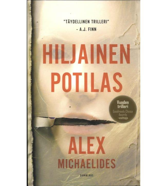Alex Michaelides: Hiljainen potilas pokkari