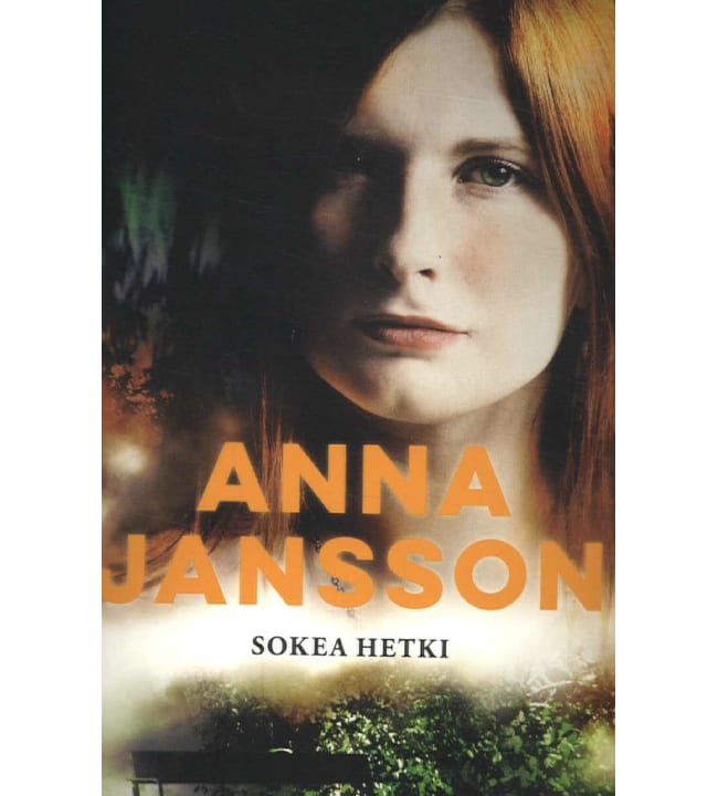 Anna Jansson: Sokea hetki pokkari