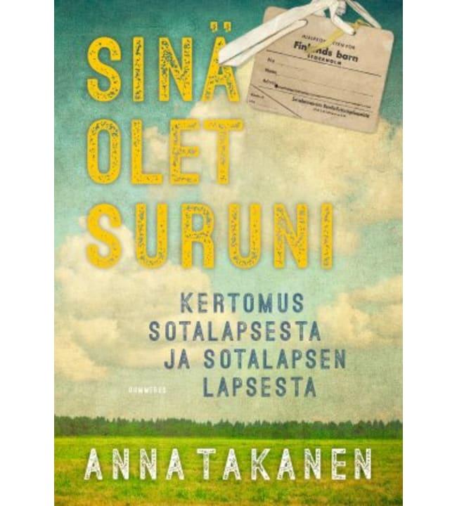 Anna Takanen: Sinä olet suruni pokkari
