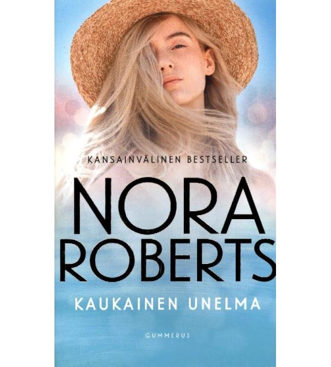 Nora Roberts: Kaukainen unelma pokkari