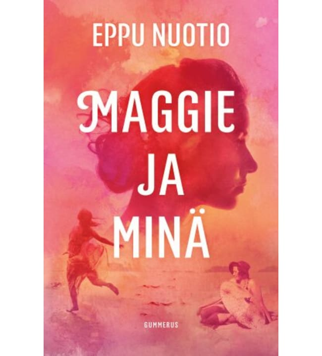 Eppu Nuotio: Maggie ja minä pokkari