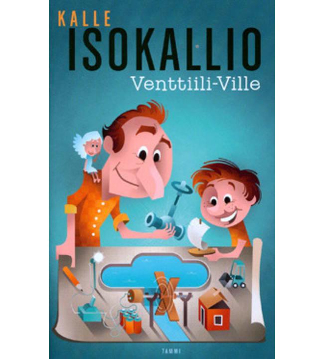 Kalle Isokallio: Venttiili-Ville