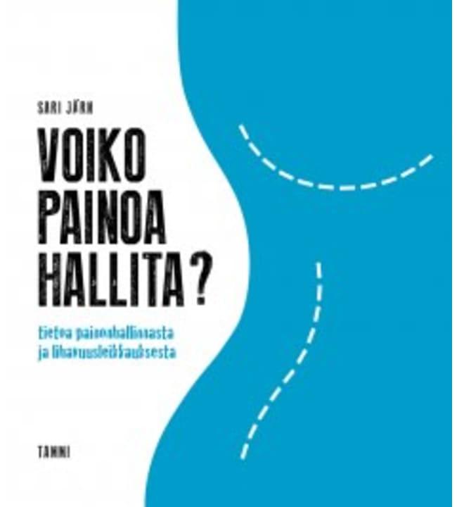 Sari Järn: Voiko painoa hallita