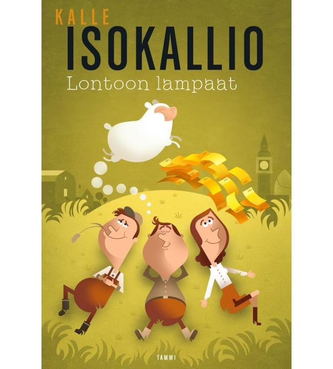 Kalle Isokallio: Lontoon lampaat