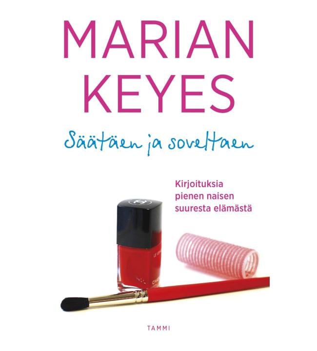 Marian Keyes: Säätäen ja soveltaen