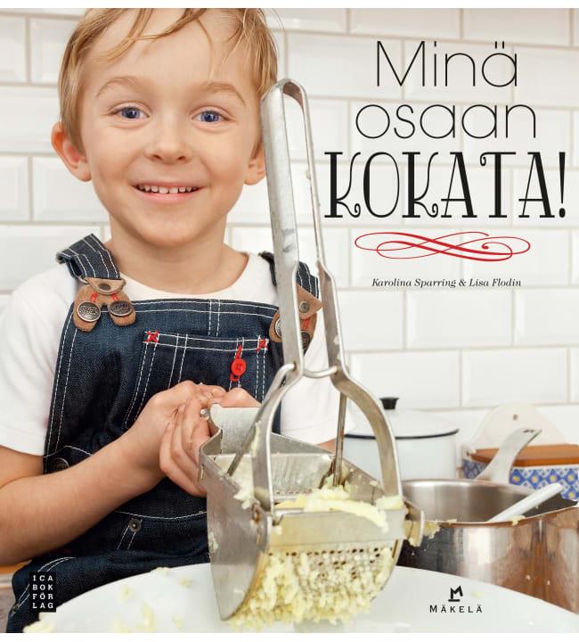 Karolina Sparring, Lisa Flodin: Minä osaan kokata!