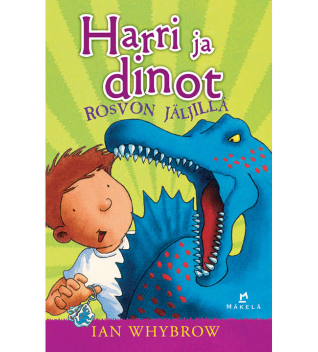 Ian Whybrow: Harri ja dinot rosvon jäljillä