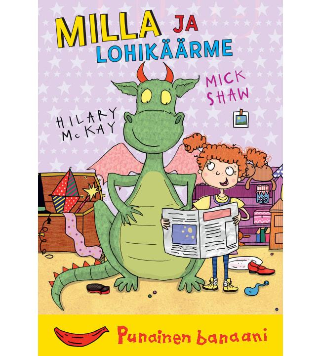 Hilary McKay, Mick Shaw: Milla ja lohikäärme