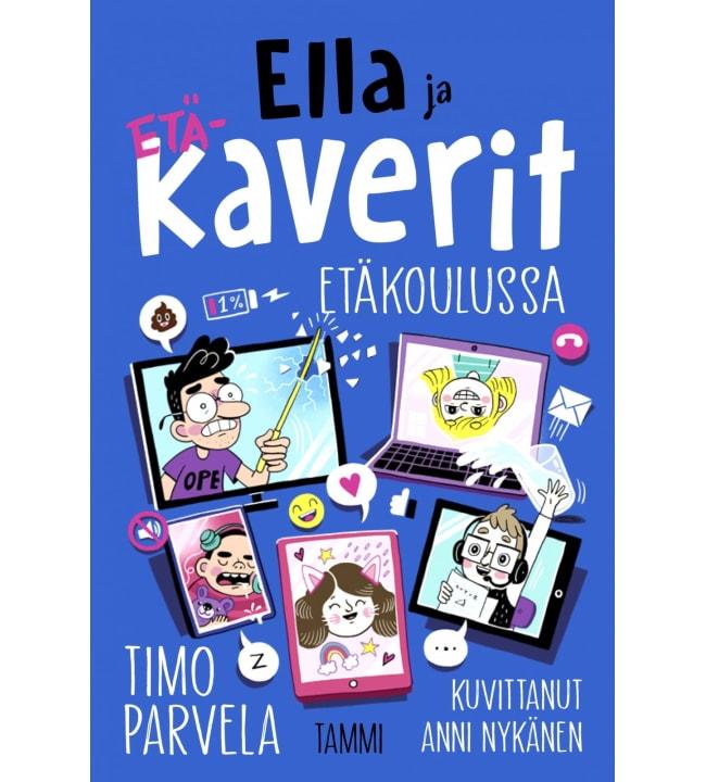 Timo Parvela: Ella ja kaverit etäkoulussa