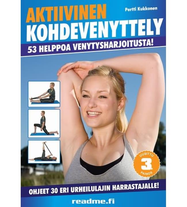 Pertti Kukkonen: Aktiivinen kohdevenyttely kunto- ja kilpaurheilijalle