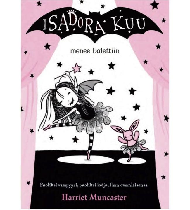 Harriet Muncaster: Isadora Kuu menee balettiin