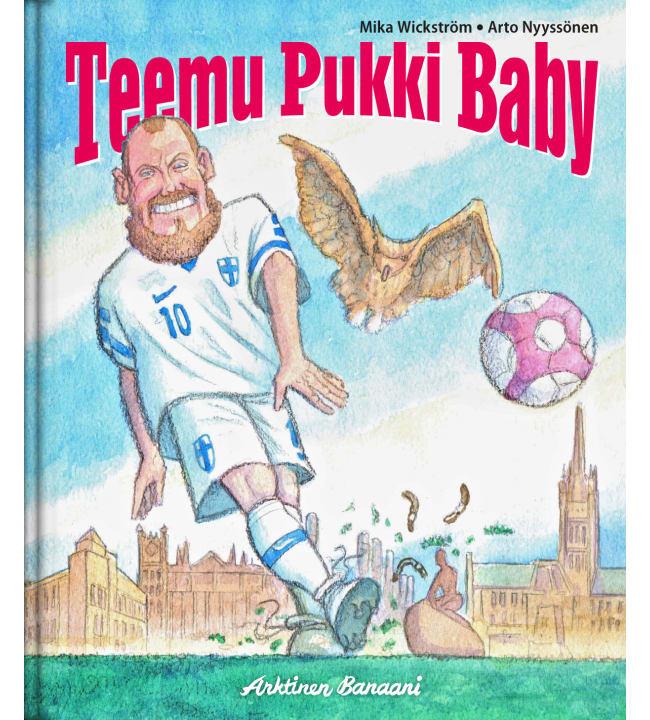 Mika Wickström: Teemu Pukki Baby