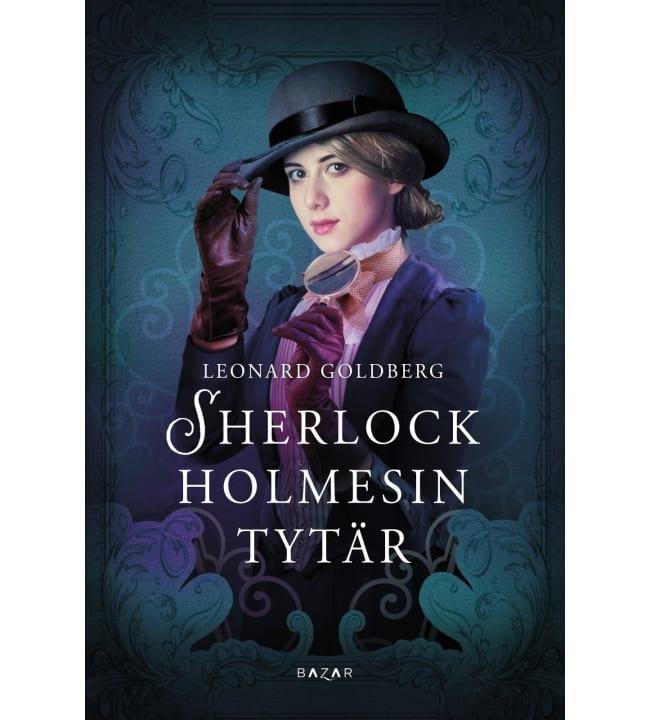 Leonard Goldberg: Sherlock Holmesin tytär