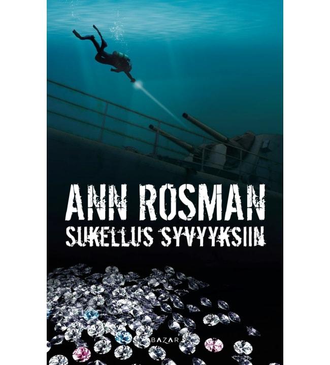 Ann Rosman: Sukellus syvyyksiin
