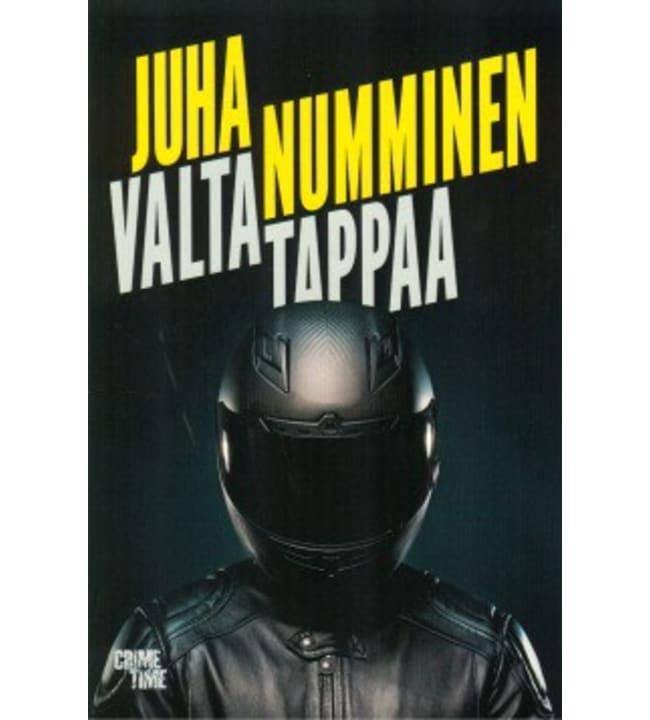 Juha Numminen: Valta tappaa