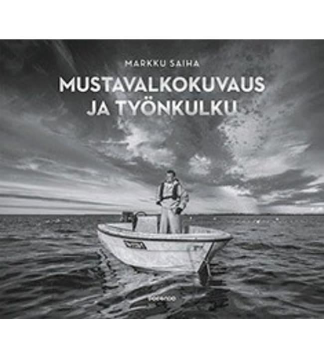 Markku Saiha: Mustavalkokuvaus ja työnkulku