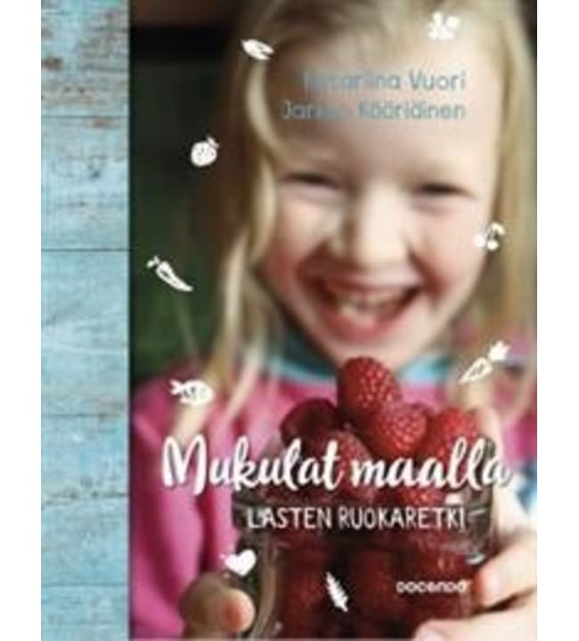 Katariina Vuori: Mukulat maalla - lasten ruokahetki