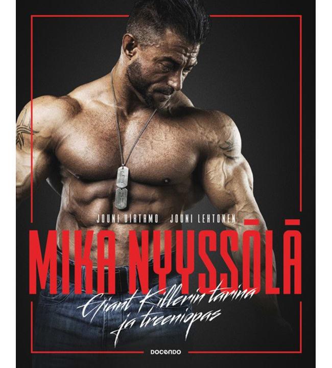 Mika Nyyssölä - Giant Killerin tarina ja treeniopas