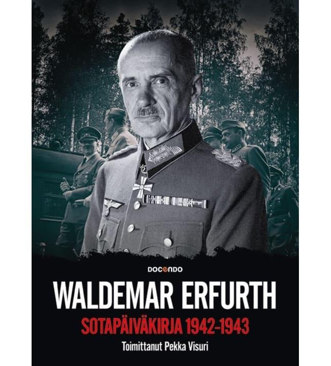 Visuri: Waldemar Erfurthin sotapäiväkirja 1942 - 1943