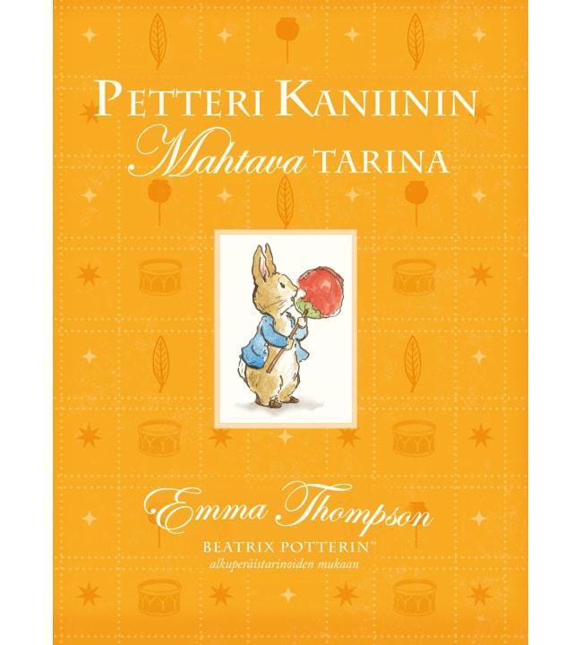 Emma Thompson: Petteri Kaniinin mahtava tarina