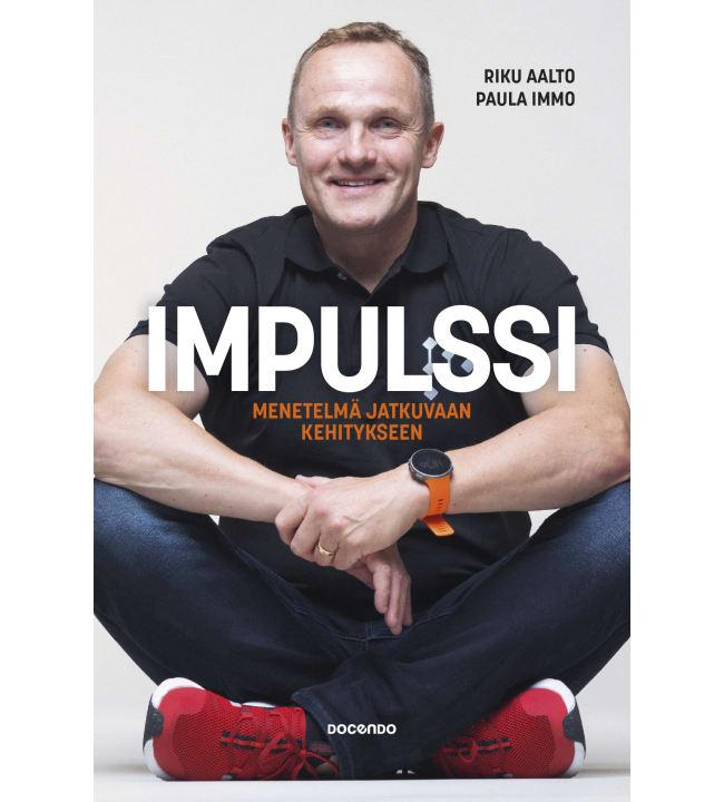 Riku Aalto, Paula Immo: Impulssi – Menetelmä jatkuvaan kehitykseen