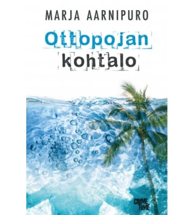 Marja Aarnipuro: Ottopojan kohtalo pokkari