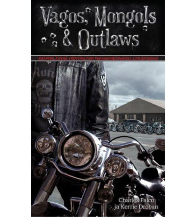 Charles Falco, Kerrie Droban: Vagos, Mongols & Outlaws pokkari