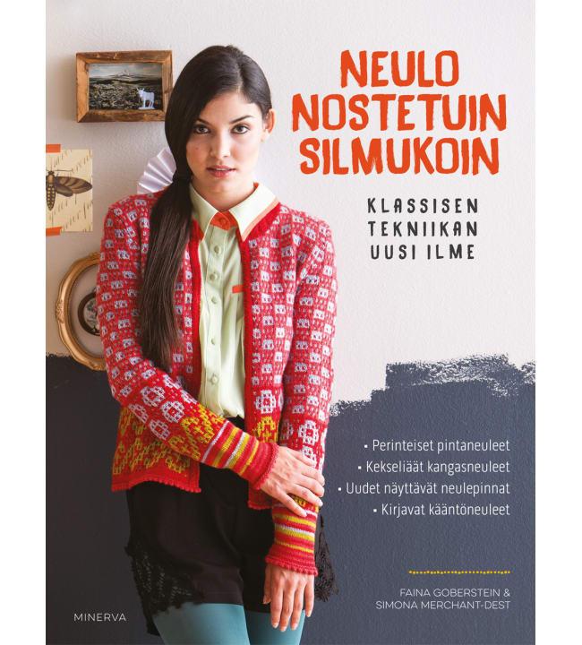 Faina Goberstein, Simona Merchant-Dest: Neulo nostetuin silmukoin