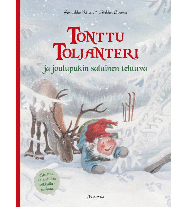 Annukka Kiuru, Sirkku Linnea: Tonttu Toljanteri ja joulupukin salainen tehtävä