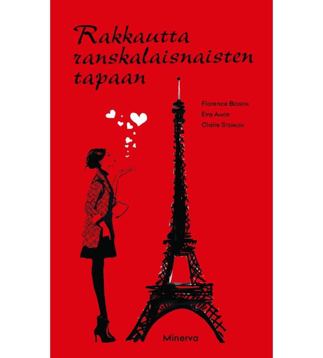Florence Besson, Eva Amor, Claire Steinlen: Rakkautta ranskalaisnaisten tapaan