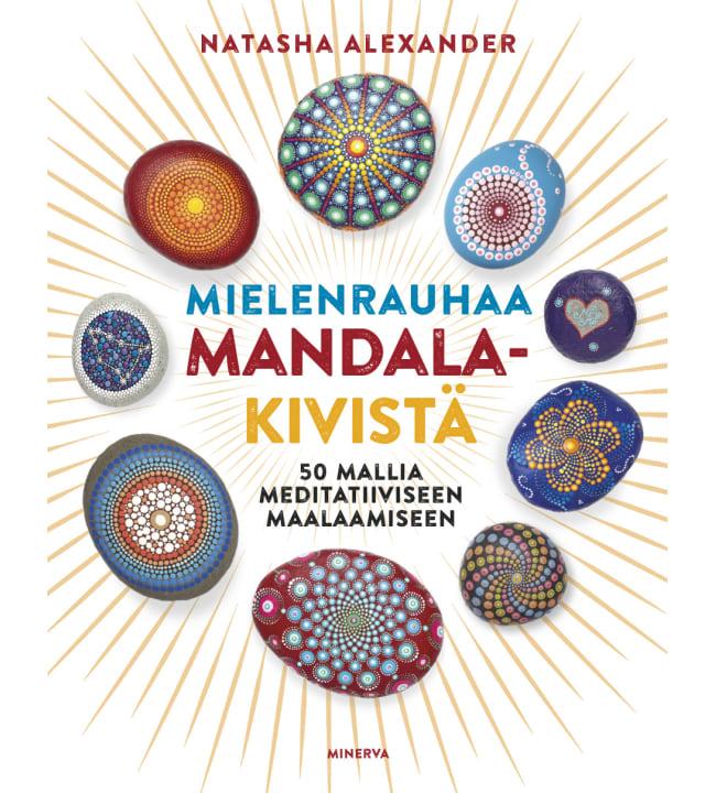 Natasha Alexander: Mielenrauhaa mandala-kivistä