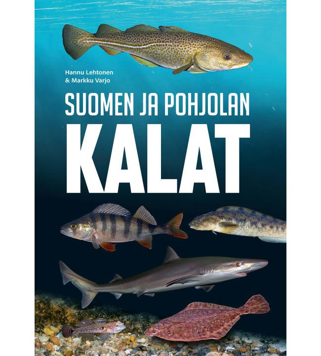 Hannu Lehtonen, Markku Varjo: Suomen ja pohjolan kalat