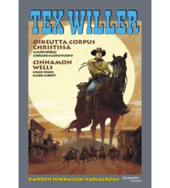Tex Willer Suuralbumi 39: Oikeutta Corpus Christissä/ Cinnamon Wells