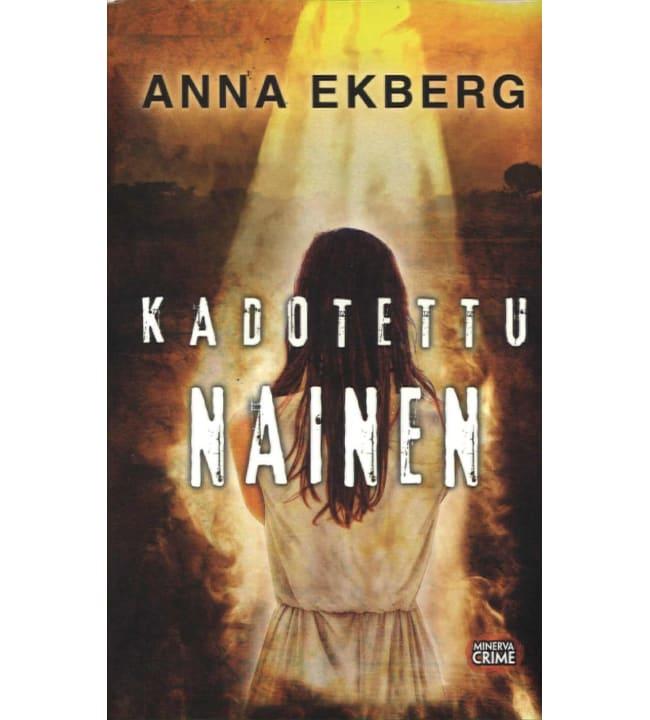 Anna Ekberg: Kadotettu nainen pokkari