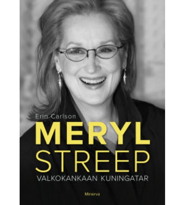 Erin Carlson: Meryl Streep - Valkokankaan kuningatar pokkari